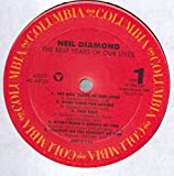Neil Diamond: The Best Years Of Our Lives LP NM USA Columbia AL 45025