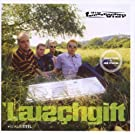 Lauschgift (Jubil�ums Edition)