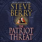 The Patriot Threat: Cotton Malone | Steve Berry