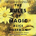 The Rules of Magic Audiobook by Alice Hoffman Narrated by Marin Ireland
