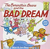 The Berenstain Bears and the Bad Dream, Stan Berenstain, Jan Berenstain, 0394873416