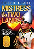 img - for Mistress of the Two Lands: A Novel of the Female Pharaoh book / textbook / text book