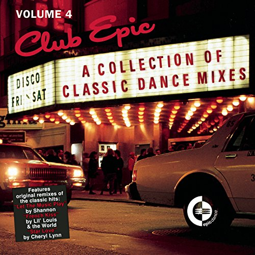 Club Epic - A Collection Of Classic Dance Mixes: Volume 4 (Club Epic)