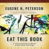 Eat This Book: A Conversation on the Art of Spiritual Reading