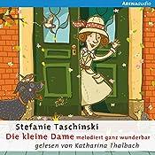 Die kleine Dame melodiert ganz wunderbar (Die kleine Dame 4) | Stefanie Taschinski