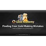Dugi Gold Academy - Finding Your Gold Making Mistakes (Module 3 - Advanced)