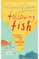 Following Fish: Travels around the Indi Paperback