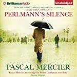 Perlmann's Silence | Pascal Mercier