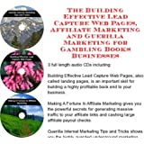 The Guerilla Marketing, Building Effective Lead Capture Web Pages, Affiliate Marketing for Gambling Books Businesses