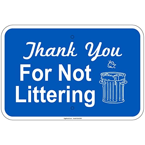 Amazoncom Reflective Heavy Gauge Thank You For Not Littering 12 X