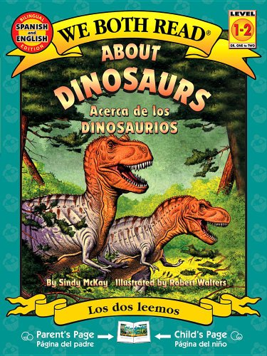 About Dinosaurs/Acerca De Los Dinosaurios (We Both Read - Level 1-2 (Quality)) (Spanish Edition)