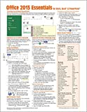 Microsoft Office 2013 Essentials Quick Reference