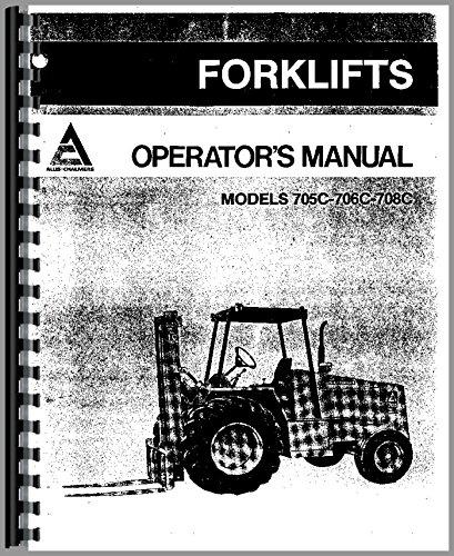 Read Online Allis Chalmers 705C Forklift Operators Manual pdf