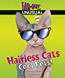 Hairless Cats, Alvin Silverstein and Virginia B. Silverstein, 076603688X