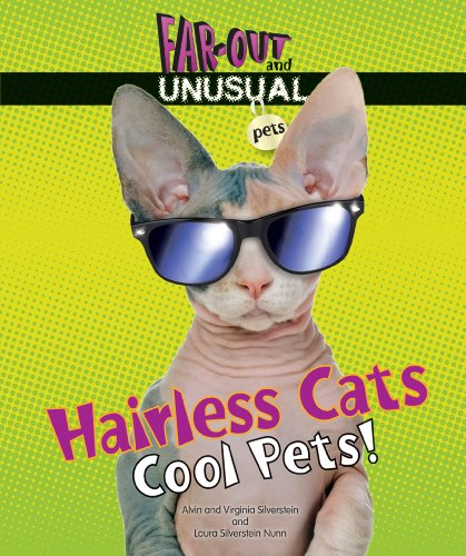 Hairless Cats: Cool Pets! (Far-Out and Unusual Pets) by Enslow Elementary