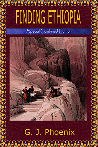 Finding Ethiopia: Special Combined Edition (Ethiopian Chronicles)