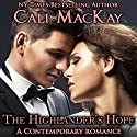 The Highlander's Hope: Highland Heart, Book 1 Audiobook by Cali MacKay Narrated by Ged Bowie