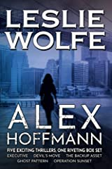 Alex Hoffmann: Five Exciting Thrillers, One Riveting Series Kindle Edition