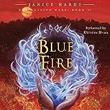 The Healing Wars, Book II: Blue Fire