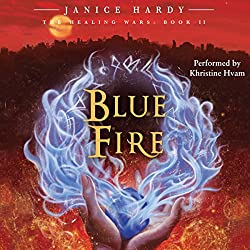 The Healing Wars, Book II: Blue Fire