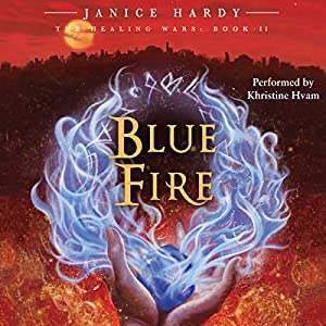 The Healing Wars, Book II: Blue Fire Audiobook