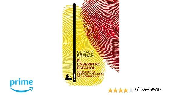 El laberinto español (Humanidades): Amazon.es: Gerald Brenan ...