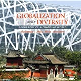img - for Globalization and Diversity: Geography of a Changing World (3rd Edition) book / textbook / text book