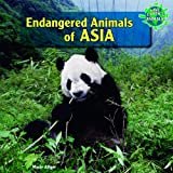 Endangered Animals of Asia, Marie Allgor, 144882642X