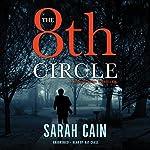 The 8th Circle: A Danny Ryan Thriller, Book 1 | Sarah Cain