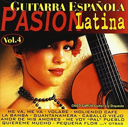 Guitarra Española - Pasion Latina Vol. 4: Various Artists: Amazon ...
