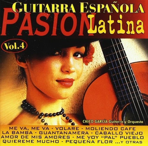 Guitarra Española - Pasion Latina Vol. 4: Various Artists: Amazon ...