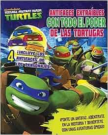 TMNT: ANTIFACES EXTRAIBLES CON TODO EL PODER DE LAS TORTUGAS ...