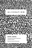 img - for Alienation (New Directions in Critical Theory) book / textbook / text book