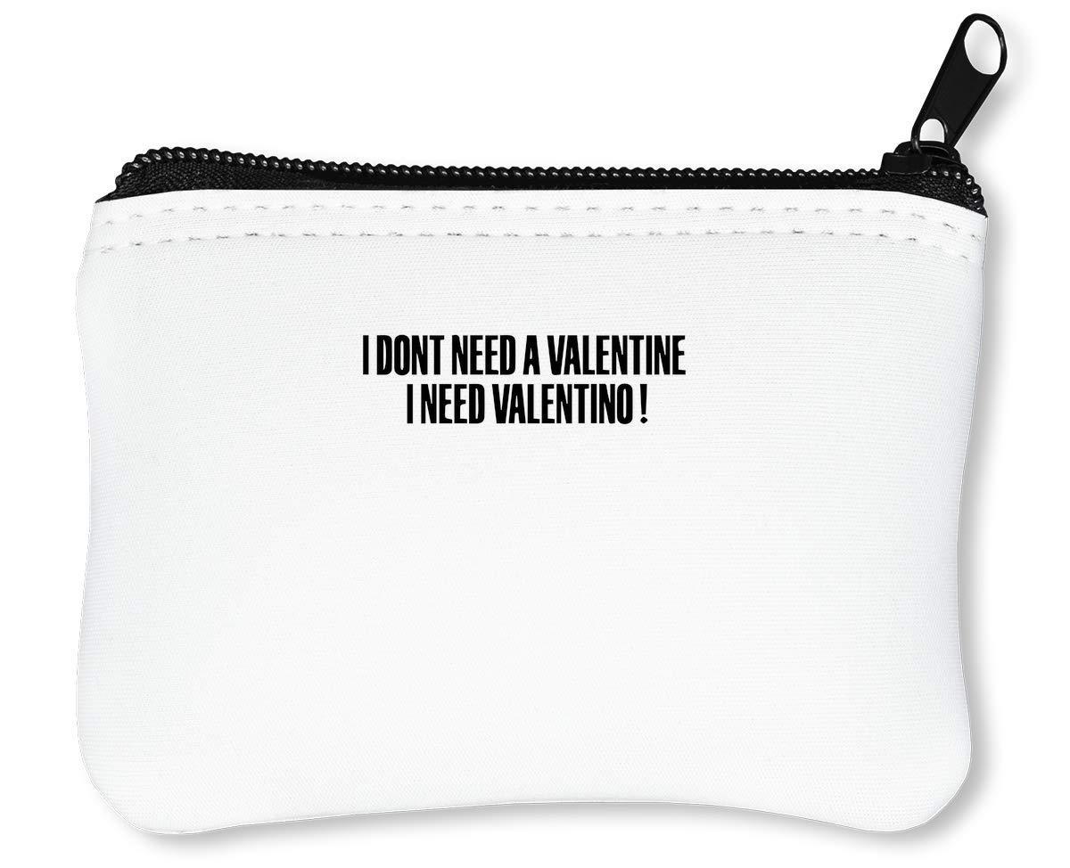 I Dont Need A Valentine I Need Valentino Billetera con ...