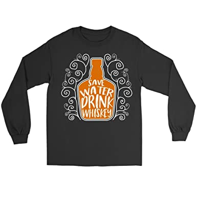 3fdea83c6 Save Water Drink Whiskey - Funny Drinking Quote Long Sleeve Tee Shirt, Small