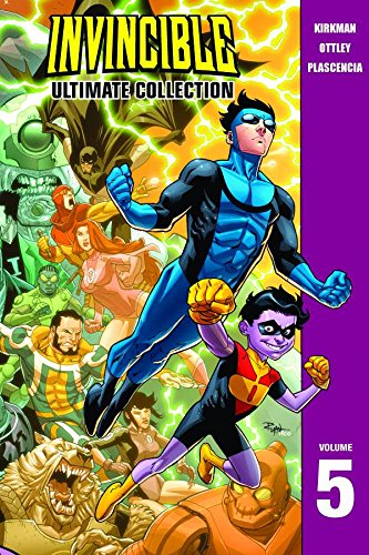 Invincible: The Ultimate Collection Volume 5 (Invincible Ultimate Collection) [Robert Kirkman] (Tapa Dura)