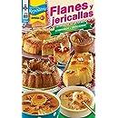 Maravillas de la Repostería Especial No. 51: Flanes y jericallas (Spanish