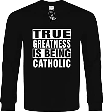 0079601a Amazon.com: Funny Long Sleeve T-Shirt (True Greatness is Being ...