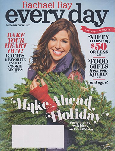 Rachael Ray Every Day December 2016 Make-Ahead Holiday
