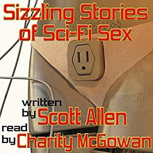 Sizzling Stories of Sci-Fi Sex Audiobook