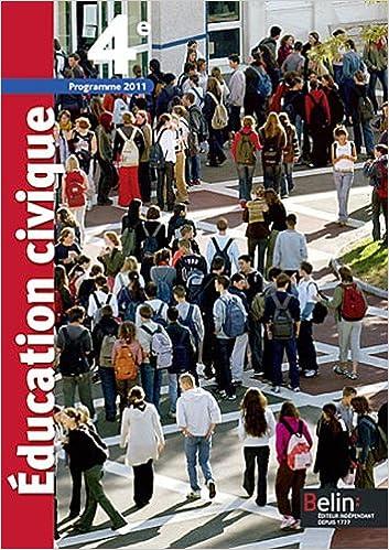 Lire en ligne Education civique 4e : Programme 2011 pdf epub