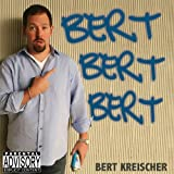 Bert Bert Bert [Explicit]