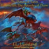The Apostles of Doom: Demons of Astlan, Book 3 | J. L. Langland