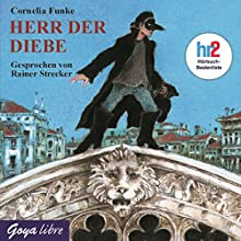 Herr der Diebe Hörbuch von Cornelia Funke Gesprochen von: Rainer Strecker
