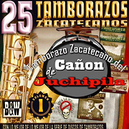 25 Tamborazos Zacatecanos, Vol. 1