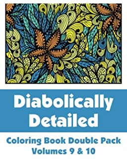 diabolically detailed coloring book double pack volumes 9 10 art filled