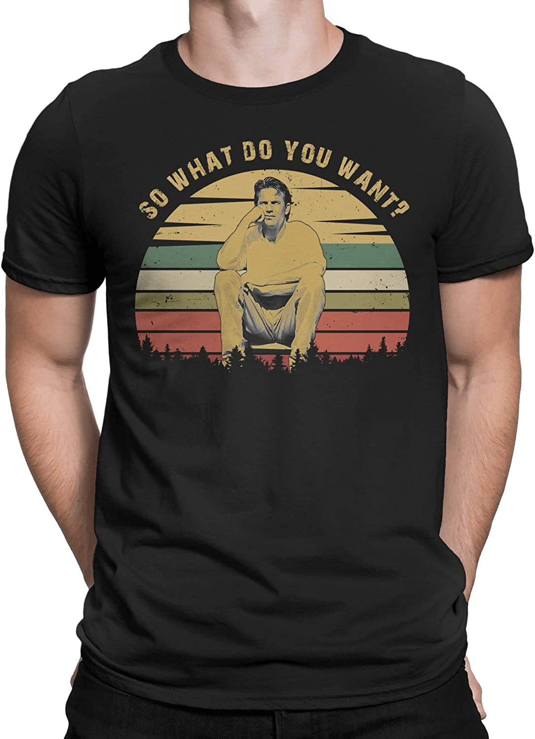 So What Do You Want Vintage T-Shirt