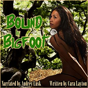 Bound by Bigfoot Audiobook