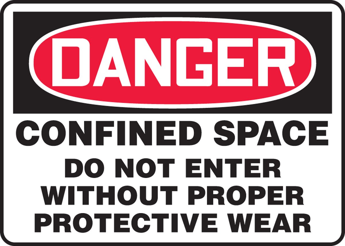 Red//Black on White LegendDanger CONFINED Space DO NOT Enter Without Proper Protective 10 Length x 14 Width x 0.006 Thickness Accuform MCSP105XV Adhesive Dura-Vinyl Sign