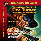 The Complete Exploits of Doc Turner, Volume 5 | Arthur Leo Zagat, Radio Archives